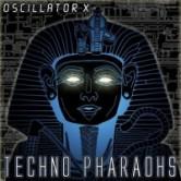 Oscillator X – Techno Pharaohs released!